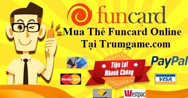 Mua Thẻ Funcard Online - Nạp Thẻ Game Trực Tuyến