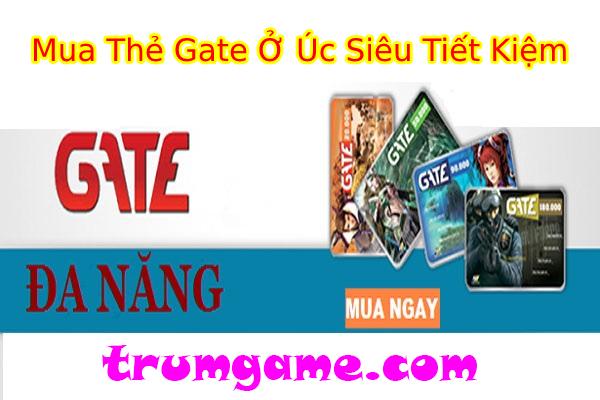Mua Thẻ Gate Online Ở Úc Siêu Tiết Kiệm Tại Trumgame.com