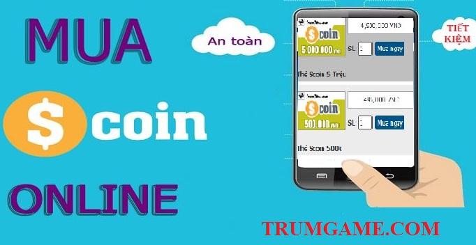 Mua thẻ Scoin online ở đâu giá rẻ mà vẫn uy tín, an toàn?