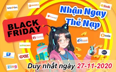 Black Friday nhận ngay 200k thẻ nạp miễn phí